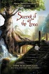 Secret of the Tree: Marcus Speer's Ecosentinel: Book One