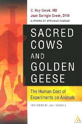 Sacred Cows and Golden Geese by C. Ray Greek
