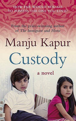Custody by Manju Kapur