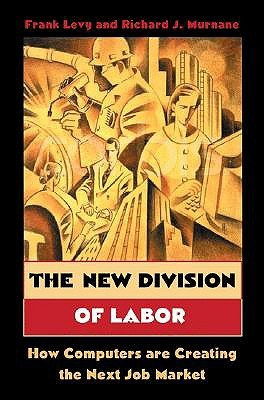 The New Division of Labor by Frank S. Levy