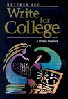 Write for College: Softcover College Handbook