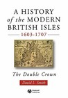 A History of the Modern British Isles, 1603-1707: 710-797
