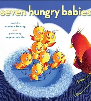 Seven Hungry Babies by Candace Fleming