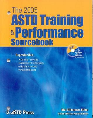 The ASTD Training & Performance Sourcebook [With CDROM] by Mel Silberman