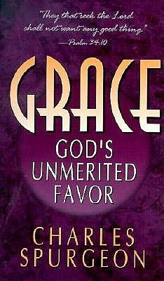 Grace by Charles H. Spurgeon