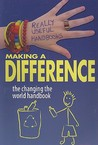 Making a Difference: The Changing the World Handbook