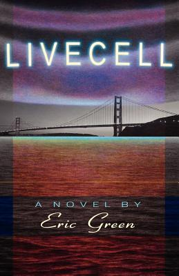 Livecell by Eric Green