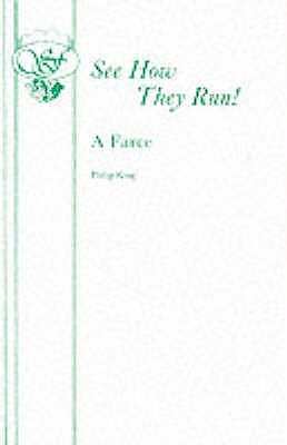 See How They Run! by Philip King
