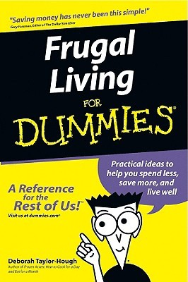 Frugal Living for Dummies by Deborah Taylor-Hough
