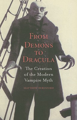 From Demons to Dracula by Matthew Beresford