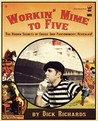 Workin' Mime to Five: The Hidden Secrets of Cruise Ship Pantomimery; Revealed!