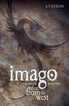Imago Chronicles: Book Two, Tales from the West