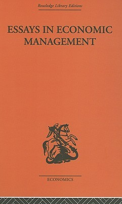 Essays in Economic Management (Routledge Library Editions: Welfare Economics and Economic Policy Series #1), Vol. 1