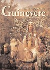 The Book of Guinevere: Legendary Queen of Camelot. Andrea Hopkins