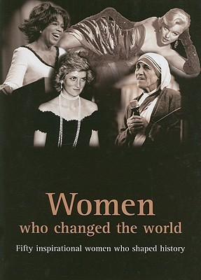 Women Who Changed The World by Smith Davies Publishing