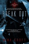 Break Out (Blood Hunter, #1)
