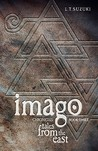 Imago Chronicles: Book Three, Tales from the East