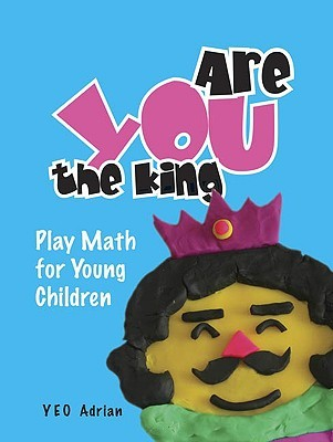Are You The King, Or Are You The Joker?: Play Math For Young Children