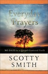 Everyday Prayers: 365 Days to a Gospel-Centered Faith
