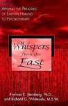 Whispers from the East: Applying the Principles of Eastern Healing to Psychotherapy