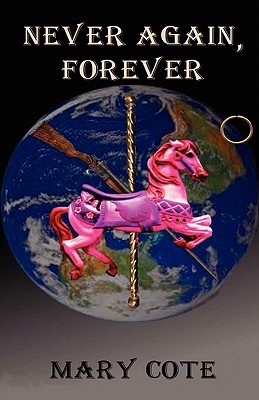 Never Again, Forever by Mary Cote