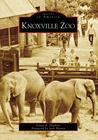 Knoxville Zoo [TN] (Images of America)