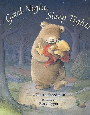 Good night sleep tight by claire freedman reviews discussion