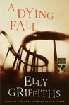 A Dying Fall (Ruth Galloway #5)