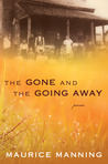 The Gone and the Going Away