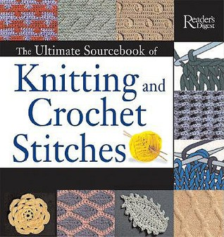 The Ultimate Sourcebook of Knitting and Crochet Stitches by Eleanor Van Zandt...