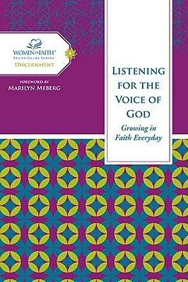 Listening for the Voice of God: Growing in Faith Every Day