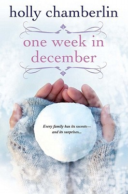 One Week In December by Holly Chamberlin