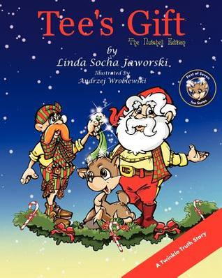 Tee's Gift the Nutshell Edition by Linda Socha Jaworski