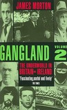 Gangland Volume 2: The Underworld in Britain and Ireland