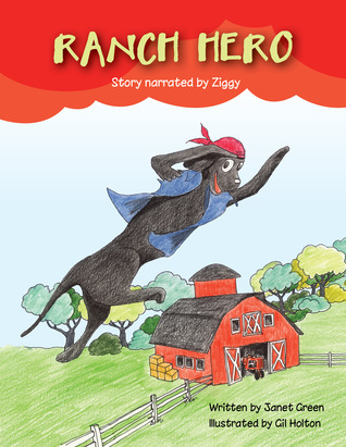 Ranch Hero by Janet  Green