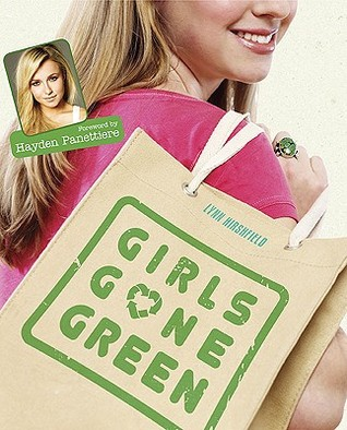 Girls Gone Green by Lynn Hirshfield