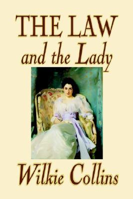 The Law and the Lady by Wilkie Collins