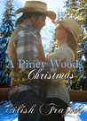 A Piney Woods Christmas