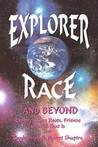 Explorer Race and Beyond