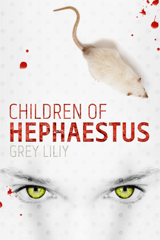 Children of Hephaestus (Children of Hephaestus, #1)