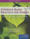 Evidence-Based Practice for Nurses: Appraisal and Application of Research [With Access Code]