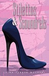 Stilettos & Scoundrels by Laina Turner
