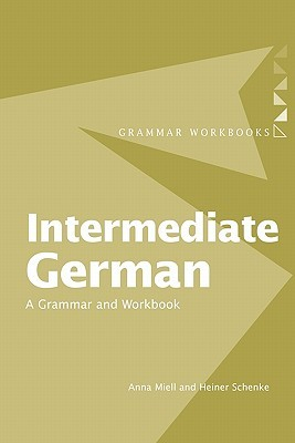 Intermediate German by Heiner Schenke
