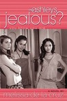 Jealous? (The Ashleys, #2)