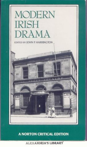 Modern Irish Drama by John P. Harrington
