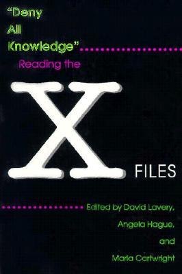 Deny All Knowledge by David Lavery