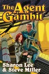 The Agent Gambit by Sharon Lee