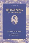 Rosanna of the Amish by Joseph Warren Yoder