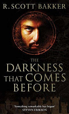 The Darkness That Comes Before (The Prince of Nothing, #1)