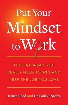 Put Your Mindset to Work by James Reed